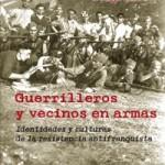 Guerrilleros y vecinos en armas.