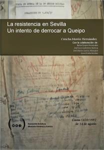 La resistencia en Sevilla, derrocar a Queipo