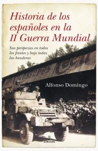 sobrecubierta_Historia de los españoles en la II Guerra Mundial_